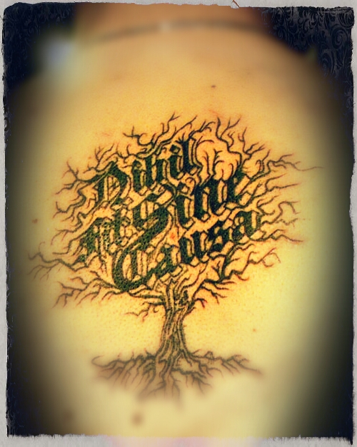 Nihil fit sine causa tattoo